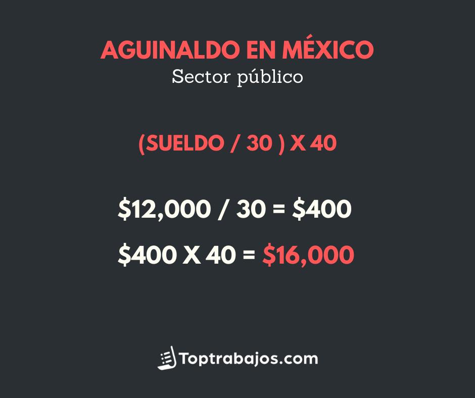 Aguinaldo completo en México - sector público